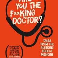 Are you the f**king doctor ?- The Flagon With The Dragon