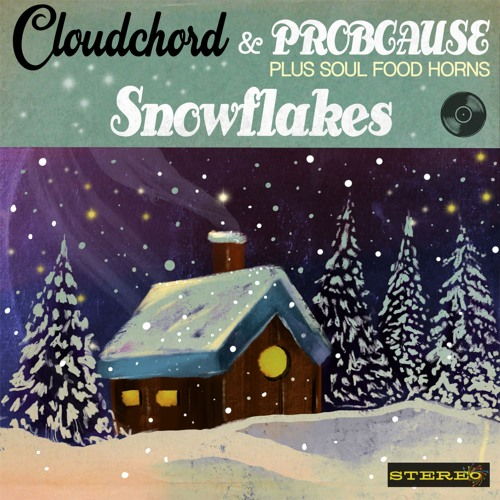 Cloudchord x ProbCause X Soul Food Horns - Snowflakes