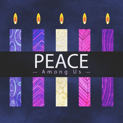 Peace Among Us | Sermon by Pastor Amy