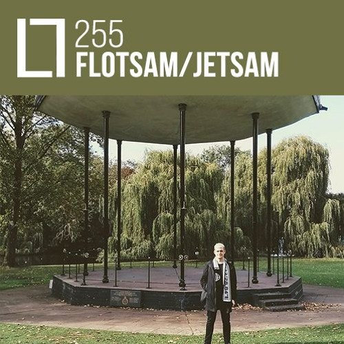 Loose Lips Mix Series - 255 - Flotsam / Jetsam