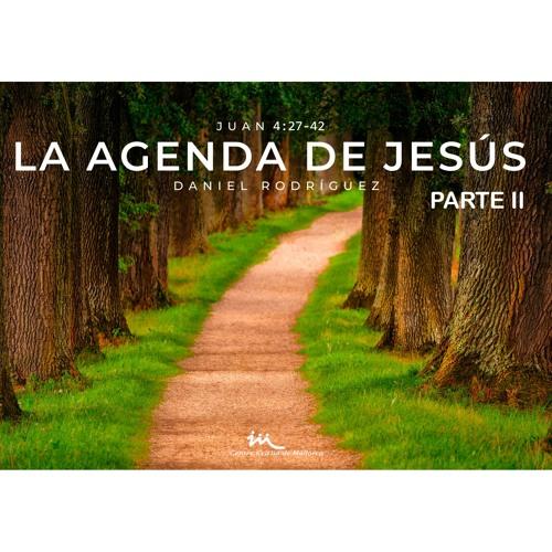 01.12.2019 | La Agenda De Jesús _Parte II - Daniel Rodríguez