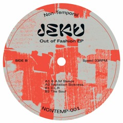 Jeku - Out Of Fashion EP - NONTEMP-001