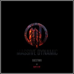 Massive-Dynamic Special Guestmix - by Melvje