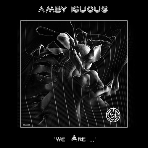 "Amby Iguous "" We Are"" EP Boshke Beats 2019"