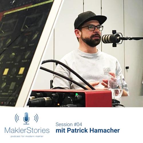 MaklerStories | Session #04 | Patrick Hamacher