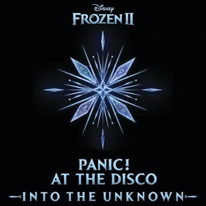 Panic! At The Disco - Into the Unknown (From  Frozen 2 ) mp3