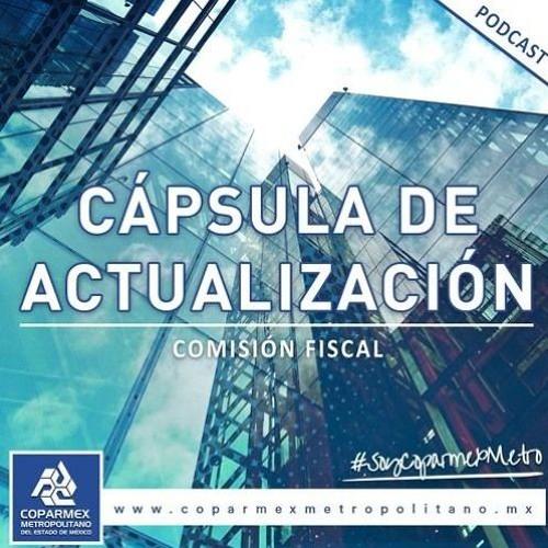 Comisión Fiscal: Cápsula de actualización semanal