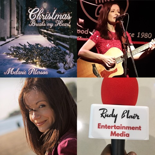 Interview w Recording Artist Melanie Peterson on new holiday single Christmas Breaks My Heart