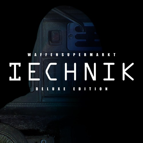 Technik (Deluxe Edition)
