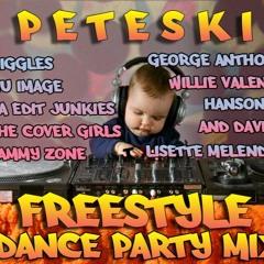 PeteSki - FreeStyle Dance Party Mix