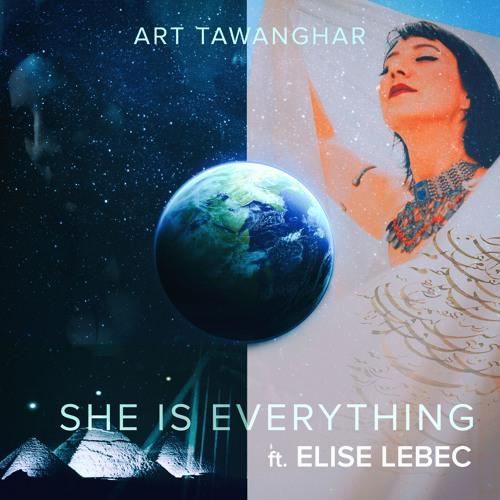 She Is Everything Ft- Elise Lebec