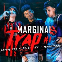 Marginais Trap ⚡ - Jovem Dex, Meno Tody & Felp 22(FUNK DE VERDADE )