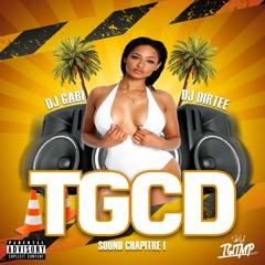 Dj Gabi xDj Dirtee-TGCD Sound Chapitre 1