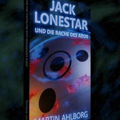 [Leseprobe] Jack Lonestar Und Die Rache Des Arok