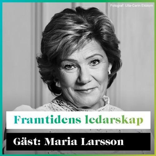 Framtidens Ledarskap med Maria Larsson