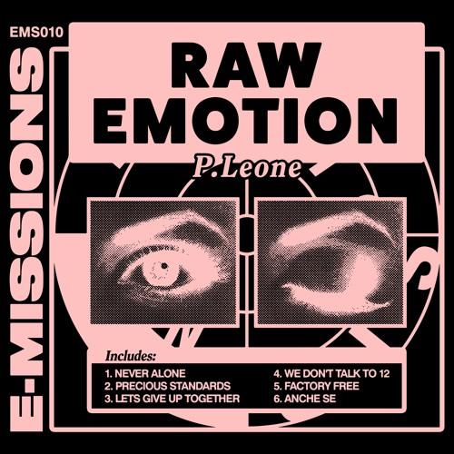 """**EMS10** P.LEONE - """"RAW EMOTION"""" **PREVIEWS**"""