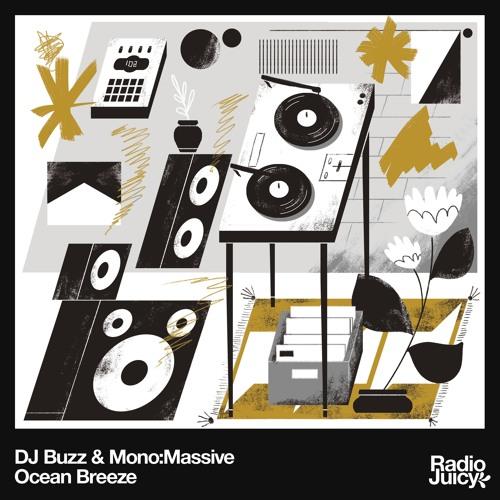 DJ Buzz & Mono:Massive - Ocean Breeze