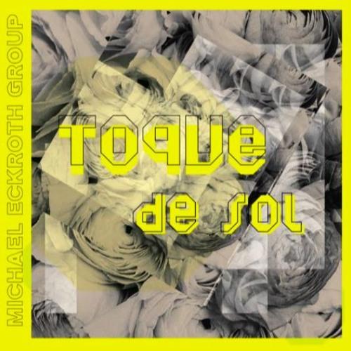 Sun Touch from album Toque de Sol