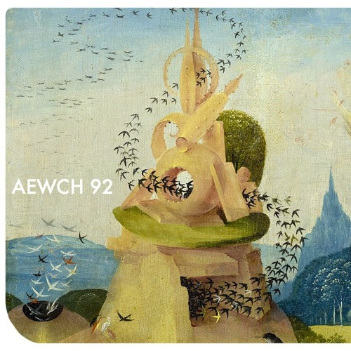 AEWCH 92: THE ORIGINS OF SEX or LIFE SUPERLIVES