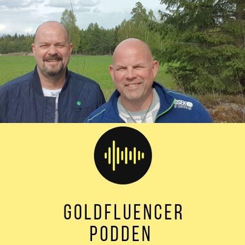 Goldfluencerpodden Avsnitt 10