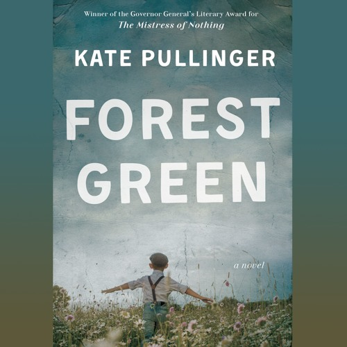 Forest Green - Kate Pullinger