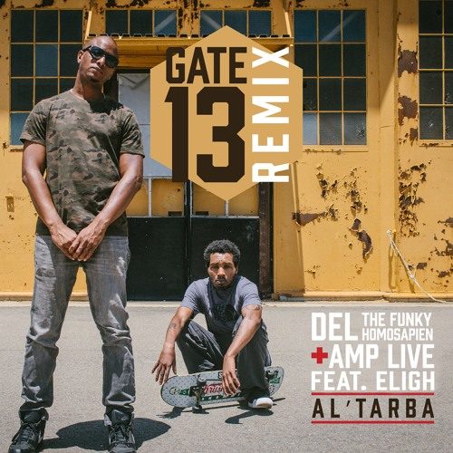 Del The Funky Homosapien + Amp Live - On The Ball feat. Eligh(Al'Tarba Remix)
