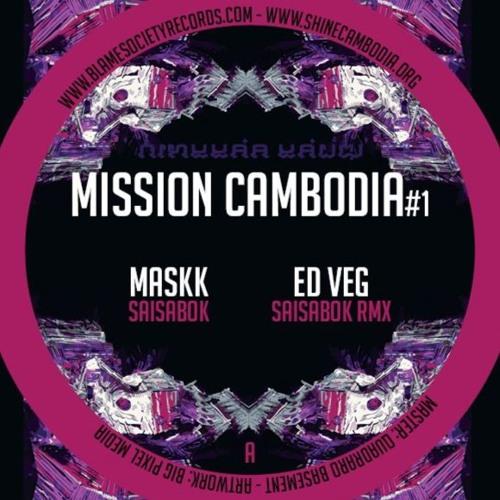 SOKSABAY  - ED VEG RMX (NO SYSTEM) - MISSION CAMBODIA #1