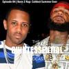 Download Mp3 The Quintessential Podcast Episode 84 | Born 2 Rap: Coldest Summer Ever