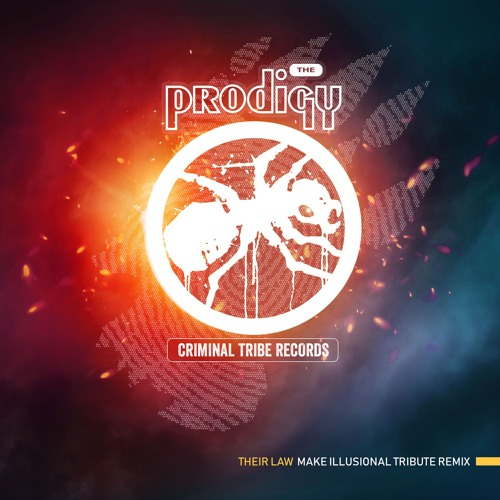 The Prodigy - Their Law (Make Illusional Tribute Remix) [FREE DOWNLOAD]