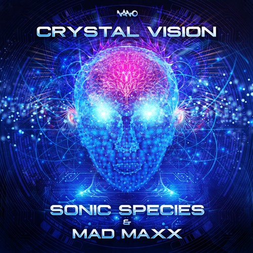 Sonic Species & Mad Maxx- Crystal Vision