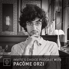Invite's Choice Podcast 570 - Pacôme Orzi