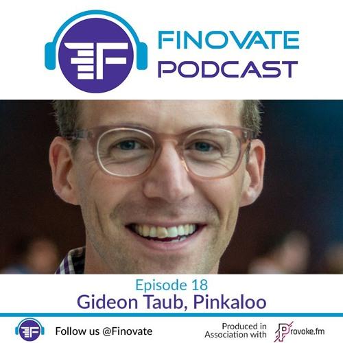 Ep 18: Gideoen Taub, Pinkaloo