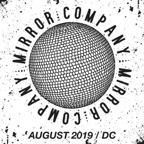 Mirror Company - August 2019