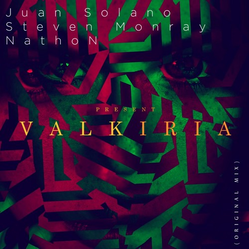 Valkiria- Juan Solano, Steven Monray & NathoN