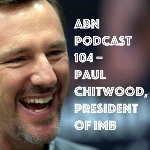 ABN Podcast 104 - Paul Chitwood, president of the International Mission Board