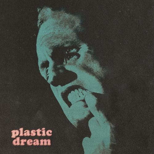 Plastic Dream