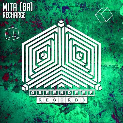 MITA (BR) - Recharge (Original Mix)