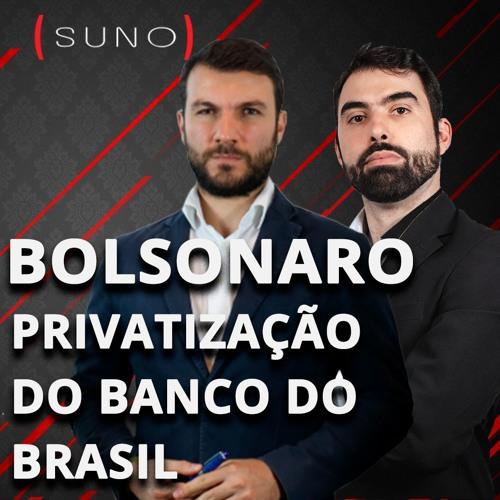 Bolsonaro e privatização do Banco do Brasil; Oi quer dobrar investimentos e dividendos da Petrobras