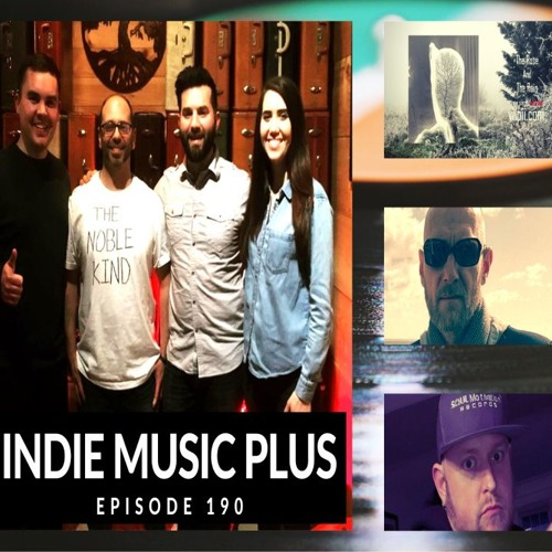Indie Music LIVE! 190 | The Noble Kind, Chris Swan, Vii-Pii, A Permanent Shadow