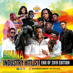 GHANA INDUSTRY HITLIST - END OF 2019 - CHRISTMAS EDITION