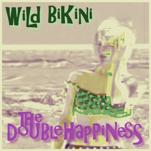 The Double Happiness - Wild Bikini / Spooky Tiki [Theremin Remix]