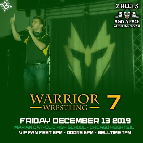 We are THANKFUL / Steve drops by to talk Warrior Wrestling 7