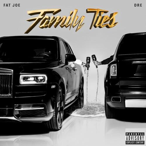 Fat Joe & Dre - Family Ties