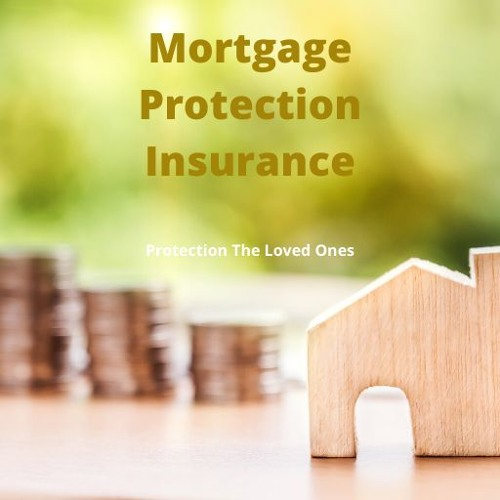 All About Mortgage Protection Insurance