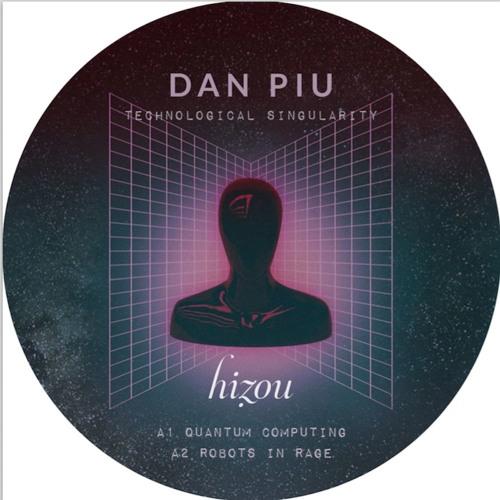 HZOS03 # DAN PIU - Technological Singularity Ep