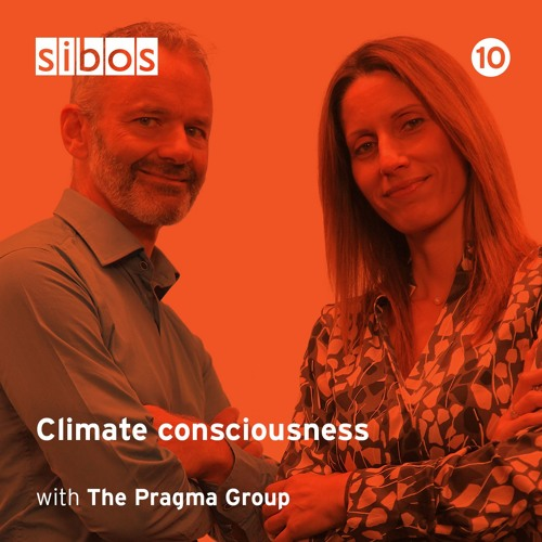 Climate consciousness - with The Pragma Group