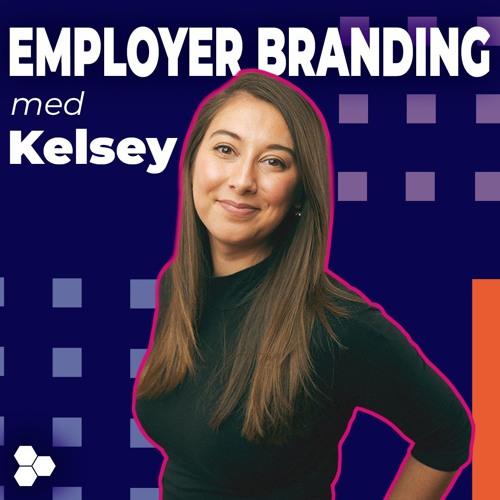 Employer Branding med Kelsey