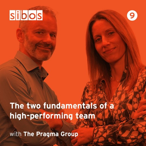 The two fundamentals of a high-performing team - with The Pragma Group