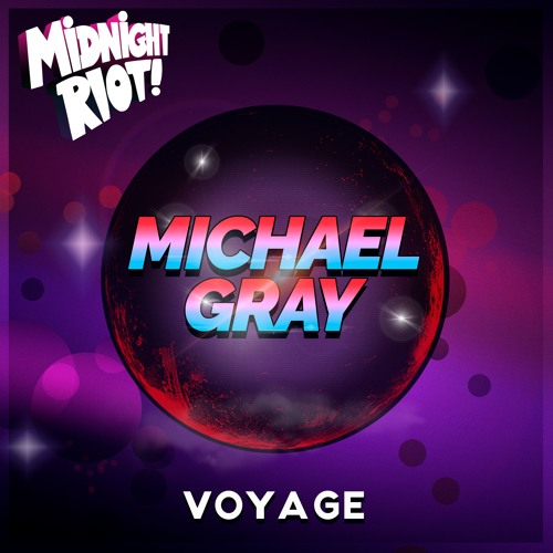 Michael Gray - Voyage - Midnight Riot - Faded 128 MP3 Snippet