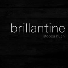 Brillantine (sans legumes REMIX)